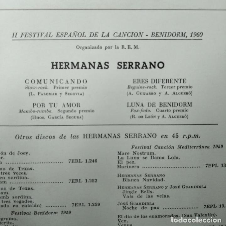 Discos de vinilo: II FESTIVAL ESPAÑOL DE LA CANCION BENIDORM 1960- HERMANAS SERRANO EP. COMUNICANDO/ ERES DIFERENTE +2 - Foto 2 - 193210472