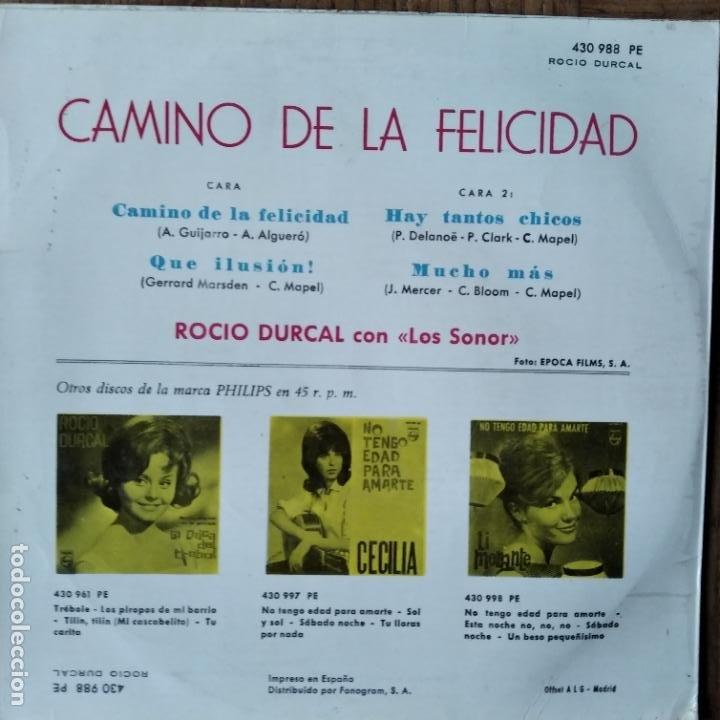 Discos de vinilo: ROCIO DURCAL EP 1964- CAMINO DE LA FELICIDAD/ QUE ILUSION +2 - Foto 2 - 193211302