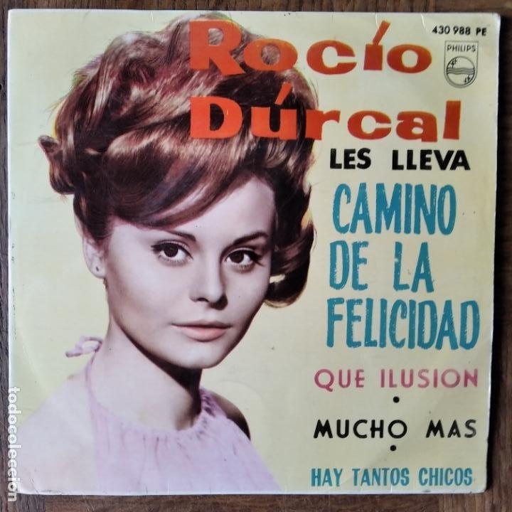ROCIO DURCAL EP 1964- CAMINO DE LA FELICIDAD/ QUE ILUSION +2 (Música - Discos de Vinilo - EPs - Solistas Españoles de los 50 y 60)