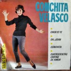Discos de vinilo: CONCHITA VELASCO EP 1963- LA CHICA YE-YE / OH JOHN/ +2. Lote 193211553