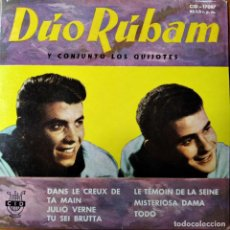 Discos de vinilo: DUO RUBAM Y LOS QUIJOTES- EP 1961- TU SEI BRUTTA/ DANS LE CREUX DE TA MAIN/ JULIO VERNE/ MISTERIOSA . Lote 193212017