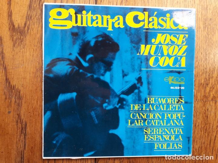 JOSÉ MUÑOZ COCA - GUITARRA CLÁSICA (Música - Discos de Vinilo - EPs - Clásica, Ópera, Zarzuela y Marchas)