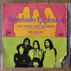 Discos de vinilo: PORTEBELLO EXPLOSION- HOT SMOKE AND SASAFRASS/ WE CAN FLY. Lote 193247016