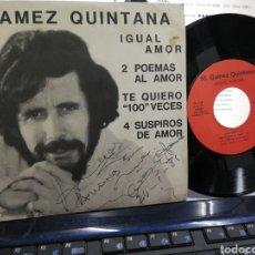 Discos de vinilo: GAMEZ QUINTANA EP PROMOCIONAL IGUAL AMOR + 3 1979 FIRMADO POR EL. Lote 193256103