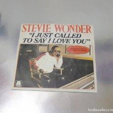 Discos de vinilo: STEVIE WONDER - I JUST CALLED TO SAY I LOVE YOU ---- MINT ( M ) VG +++. Lote 193273216