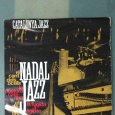 Discos de vinilo: CATALUNYA JAZZ NADAL JAZZ 1965 EDIGSA. Lote 193276371