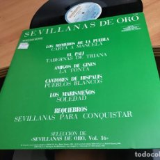 Discos de vinilo: SEVILLANAS DE ORO ROMEROS PUEBLA PALI AMIGOS GINES CANTORES MARISMEÑOS REQUIEBROS MAXI PROMO (B-10). Lote 193279538