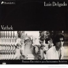 Discos de vinilo: LUIS DELGADO - VATHEK - LP - EL COMETA DE MADRID, 1986. Lote 193279542