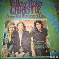 Discos de vinilo: CHRISTIE - YELLOW RIVER / DOWN THE MISSISSIPPI LINE SINGLE ORIGINAL ESPAÑOL - CBS RECORDS 1970 MONO. Lote 193352443