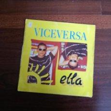 Discos de vinilo: VICEVERSA-ELLA. MAXI. Lote 193361972