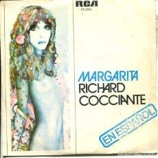 Dischi in vinile: RICHARD COCCIANTE (EN ESPAÑOL) / MARGARITA / PRIMAVERA (SINGLE 1977). Lote 193378421