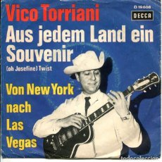 Discos de vinilo: VICO TORRIANI / AYS JEDEM LAND EIN SOUVENIR / VON NEW YORK MACH LAS VEGAS (SINGLE ALEMAN). Lote 193378538