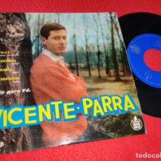 Discos de vinil: VICENTE PARRA VENUS/LA ENTREGA/LLORARAS/MI SENTENCIA EP 1959 HISPAVOX GREG SEGURA. Lote 193382341