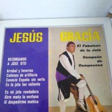 Discos de vinilo: JESÚS GRACIA, EL FABULOSO DE LA JOTA - RECORDANDO A JOSÉ OTRO - VERGARA. Lote 193384317