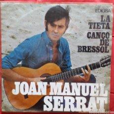 Discos de vinilo: JOAN MANUEL SERRAT 4 - LA TIETA - CANÇO DE BRESSOL - SINGLE. Lote 193399297
