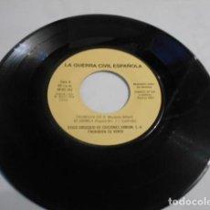 Discos de vinil: LA GUERRA CIVIL ESPAÑOLA-. Lote 193424797