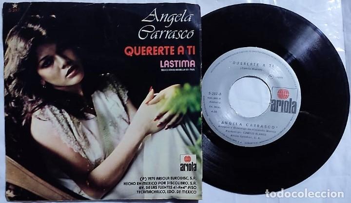 ÁNGELA CARRASCO - QUERERTE A TI / LASTIMA DEL AÑO 1979 MÉXICO (CAMILO SESTO) (Música - Discos - Singles Vinilo - Solistas Españoles de los 70 a la actualidad)
