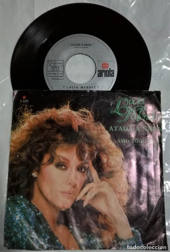 LUCÍA MÉNDEZ - ATADA A NADA / AMO TODO DE TI DEL AÑO 1982 MÉXICO (CAMILO SESTO) (Música - Discos - Singles Vinilo - Grupos y Solistas de latinoamérica)