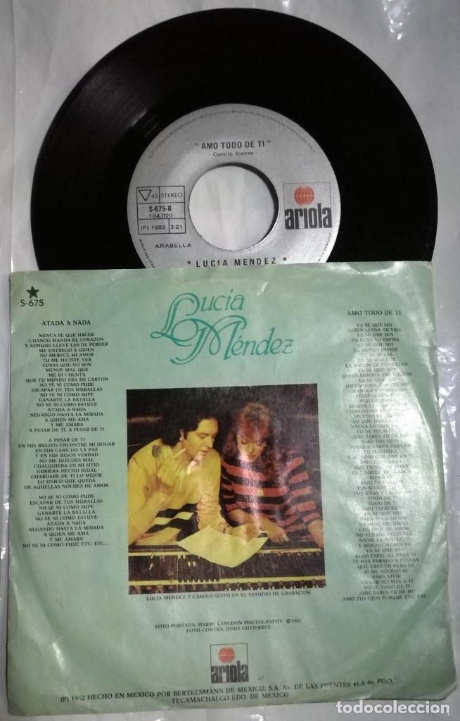 Discos de vinilo: Lucía Méndez - Atada A Nada / Amo Todo De Ti del año 1982 México (Camilo Sesto) - Foto 2 - 193503802