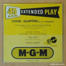 Disques de vinyle: LIONEL HAMPTON Y SU ORQUESTA - I CAN´T BELIEVE THAT YOU´ RE IN LOVE WITH ME + 3 - EP. Lote 193554642