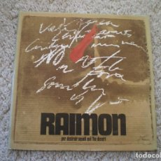 Discos de vinil: LP. RAIMON. PER DESTRUIR AQUELL QUI L´HA DESRT. LETRAS. BUENA CONSERVACION. Lote 193556525