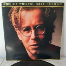 Discos de vinilo: BRUCE COCKBURN. WORLD OF WONDERS. EUROPE? 1986. MCA RECORDS.. Lote 193568310