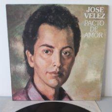 Disques de vinyle: JOSE VELEZ. PACTO DE AMOR. CBS. 1988. ESPAÑA. Lote 193613092