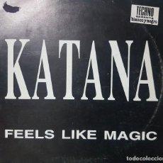 Discos de vinilo: KATANA - FEELS LIKE MAGIC - TECHNO - 1993 - MAXI SINGLE - TECNIFON. Lote 193631063