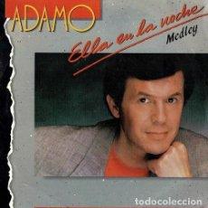 Discos de vinilo: ADAMO. ELLA EN LA NOCHE. SINGLE. VINILO.. Lote 193644226