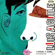 Discos de vinilo: LUIS AGUILE. MIGUEL E ISABEL / PERDONA. SINGLE. VINILO.. Lote 193645516