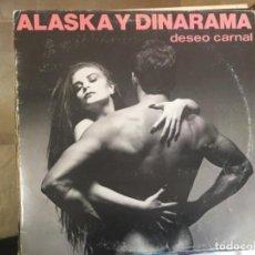 Discos de vinilo: ALASKA Y DINARAMA: DESEO CARNAL. Lote 193715693