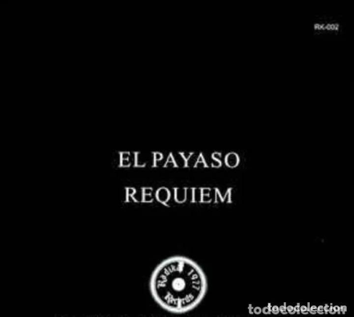 Discos de vinilo: LARSEN EL PAYASO+RÉQUIEM SINGLE/EP REE. RAREZA JOYA PUNK IBERICO UVI ESKORBUTO RIP CICATRIZ VULPESS - Foto 3 - 189745040