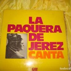 Discos de vinilo: LA PAQUERA DE JEREZ CANTA. GRAMUSIC, 1976. IMPECABLE (#). Lote 193730857