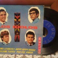 Discos de vinilo: LOS ÍDOLOS - COMO LO HACES /HIPPY HIPPY SHAKE/ABRÁZAME FUERTE-EP VINILO 1964 CANARIOS-TEDDY BAUTISTA. Lote 193733702