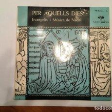 Discos de vinilo: NADALES PER AQUELLS DIES, EN CATALAN ,EN MUY BUENAS CONDICIONES. Lote 193736472