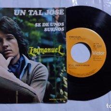 Discos de vinilo: EMMANUEL - UN TAL JOSE / SE DE UNOS SUEÑOS DEL AÑO 1978 MÉXICO (RARO). Lote 193743537