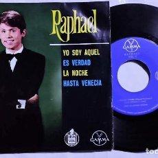 Discos de vinilo: RAPHAEL - YO SOY AQUEL / ES VERDAD / LA NOCHE / HASTA VENECIA 1966 MÉXICO (MUY RARO). Lote 193746203