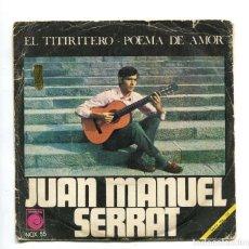 Discos de vinilo: JUAN MANUEL SERRAT. SINGLE.. Lote 193756553