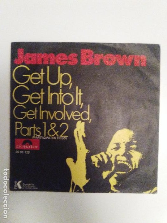 JAMES BROWN GET UP GET INTO IT GET INVOLVED PARTS 1 & 2 ( 1971 POLYDOR ESPAÑA ) (Música - Discos - Singles Vinilo - Funk, Soul y Black Music)