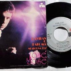 Discos de vinilo: JOSÉ JOSÉ - GAVILAN O PALOMA / SI ALGUNA VEZ DEL AÑO 1977 MÉXICO. Lote 193765316