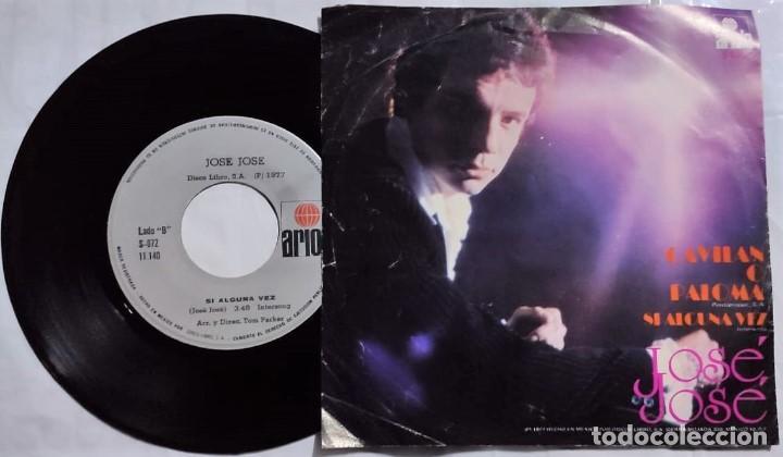 Discos de vinilo: José José - Gavilan O Paloma / Si Alguna Vez del año 1977 México - Foto 2 - 193765316