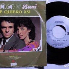 Discos de vinilo: JOSÉ JOSÉ & LANI HALL - TE QUIERO ASI / ESTARE ENAMORADA DEL AÑO 1982 MÉXICO. Lote 193768035