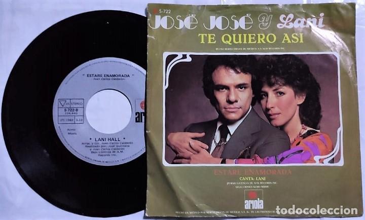 Discos de vinilo: José José & Lani Hall - Te Quiero Asi / Estare Enamorada del año 1982 México - Foto 2 - 193768035