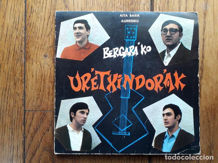 BERGARAKO URRETXINDORRAK - AURRESKU + AITA BARIK (Música - Discos - Singles Vinilo - Country y Folk)