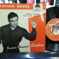 Discos de vinilo: STEPHEN BRUCE EP BONJOUR MONSIEUR STEPHEN + 3 FRANCIA. Lote 193793673