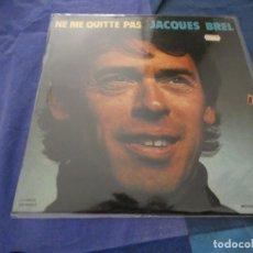 Discos de vinilo: LP JACQUES BREL NE ME QUITTE PAS ESPAÑOL AÑO 1972. Lote 193825306