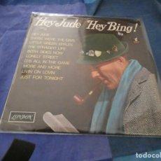 Discos de vinilo: LP UK AÑOS 50 HEY JUDE! HEY BING, DE BING FROBY LONDON RECORDS MUY BUEN ESTADO. Lote 193826333