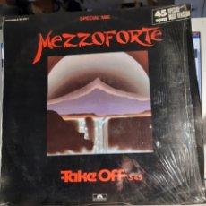 Discos de vinilo: MEZZOFORTE-TAKE OFF(SPECIAL MIX). Lote 193829058