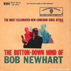 Discos de vinilo: BOB NEWHART - THE BUTTON-DOWN MIND OF BOB NEWHART (45 RPM) EDIC. INGLESA DE 1961 - VG++/VG++. Lote 193830482