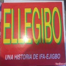 Discos de vinilo: ELEGIBO: UNA HISTORIA DE IFA-EJIGBO. Lote 193831955